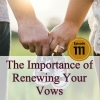 The Importance of Renewing Your Vows