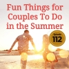 Fun Things for Couples To Do in the Summer