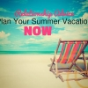 Relationship Advice: Plan Your Summer Fun Vacation Now