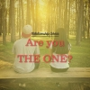 Relationship Advice: Are you The ONE?