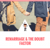 Remarriage and the Doubt Factor