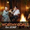 Worthy Goals for 2018