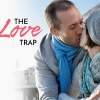 The Love Trap, It's a Tender Trap!