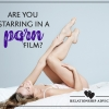 Relationship Advice: Are you starring in a porn film?