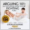 Arguing 101: Do you know what you're fighting for?