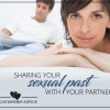 Relationship Advice: Sharing your Sexual Past with your Partner