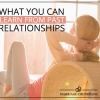 Marriage Counseling:  What You Can Learn from Past Relationships