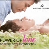 Marriage Counseling: The power of love to rebuild your connection