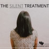 Relationship Advice : The Silent Treatment
