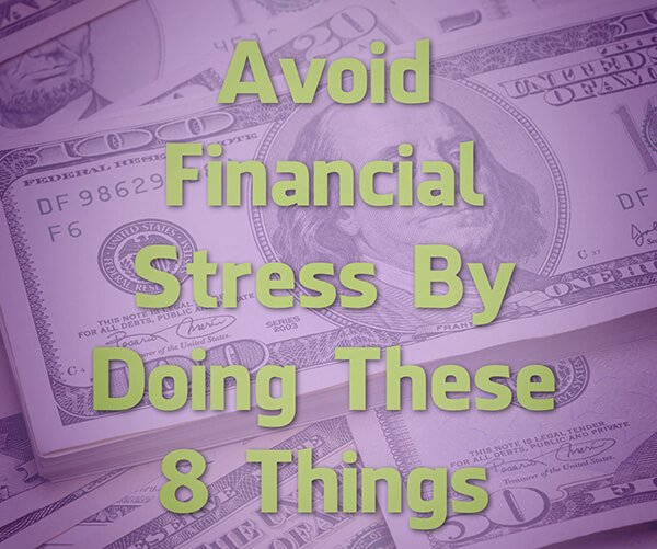 avoid financial stress