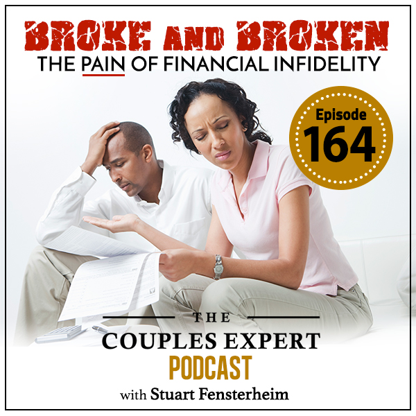 Broke and Broken - The Pain of Financial Infidelity - The