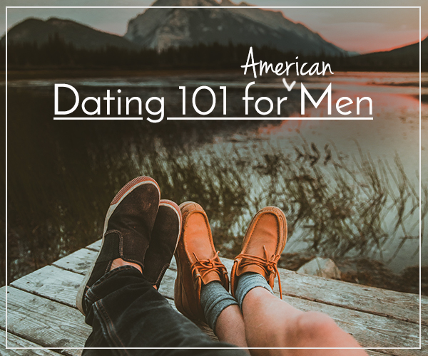 Dating 101 for guys