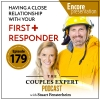 Having a Close Relationship with Your First Responder – Encore