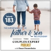 The Importance of the Father and Son Relationship