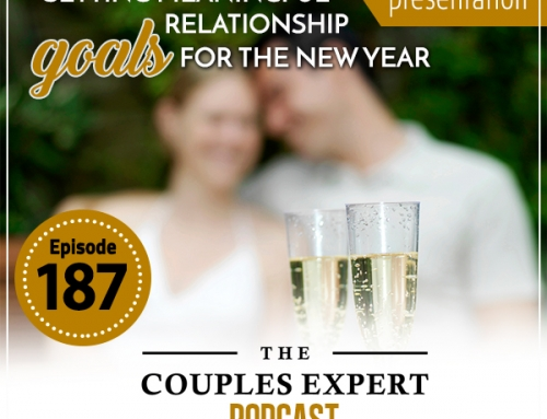 Setting Meaningful Relationship Goals for the New Year – Encore