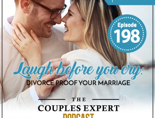 Laugh Before You Cry: Divorce-Proof Your Marriage (Encore)