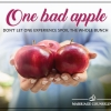 One Bad Apple: Don't Let One Bad Experience Spoil the Bunch