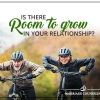Is there Room to Grow in your relationship?