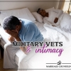Military Vets and Intimacy