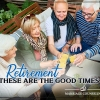 Retirement – These Are the Good Times