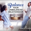 Balance Your Unbalanced Relationship