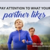 Pay Attention To What Your Partner Likes